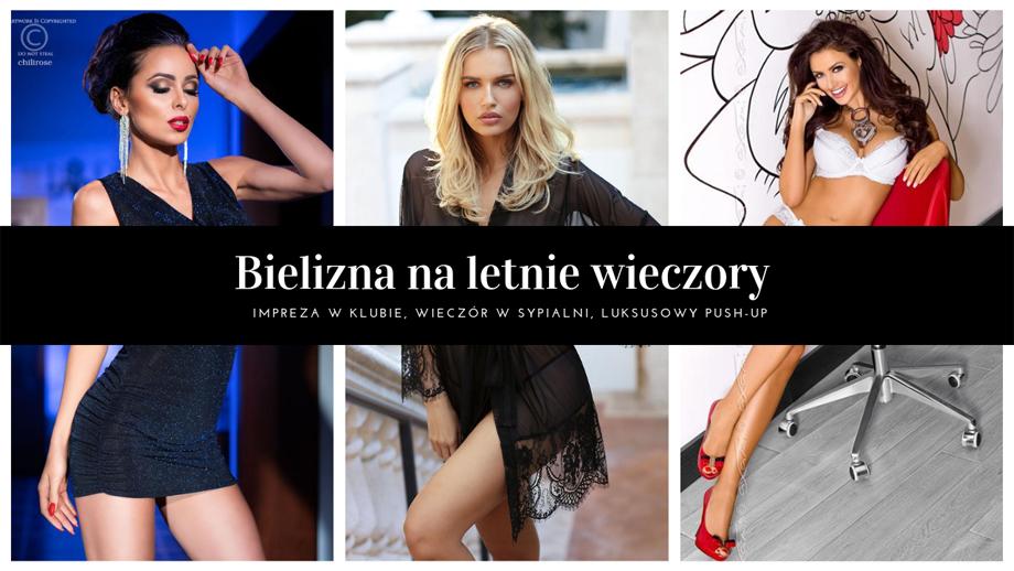 7bc4decd9bae66 Bielizna na letnie wieczory, sukienka klubowam, seksowny szlafrok czy też  luksusowy biustonosz